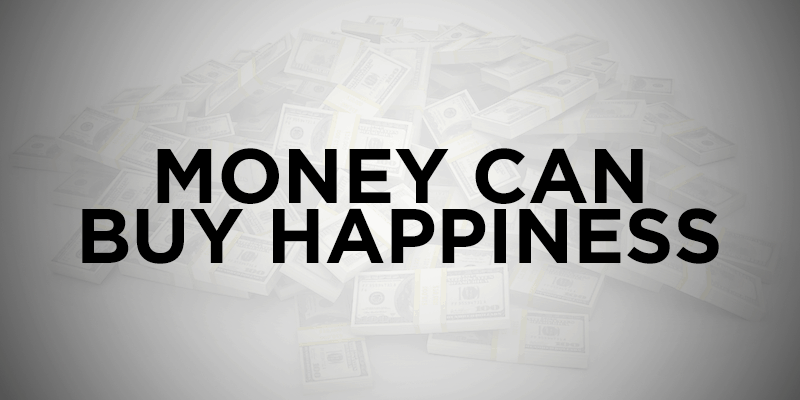 Three Ways Money Does Buy Happiness