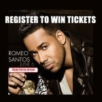 Register to win Tickets to see Romeo Santos June 6th