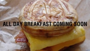 McDonald's Could Start Serving Breakfast All Day Within Three Months